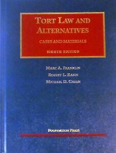 Tort Law and Alternatives : Cases and Materials (2009, Hardcover)