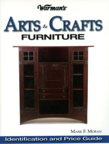 Arts & Crafts Furniture Identification - Types Makers Dates / Book + Values