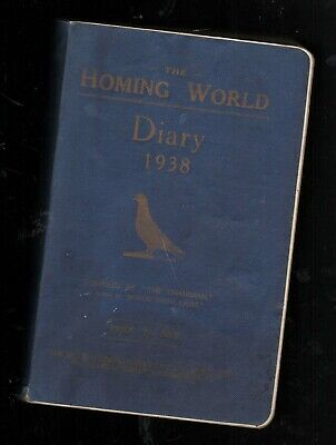 THE HOMING WORLD. DIARY 1938