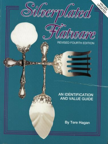 Antique Silver Plated Silverplated Flatware -Makers Patterns Dates Values / Book