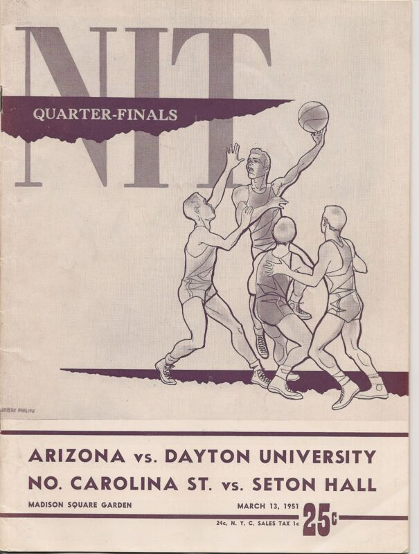1951 NIT Quarter Finals Program Seton Hall-NC State Arizona-Dayton NICE!!