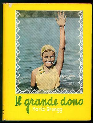 GRENGG MARIA IL GRANDE DONO BALDINI & CASTOLDI  1956 LA MELAGRANA 25