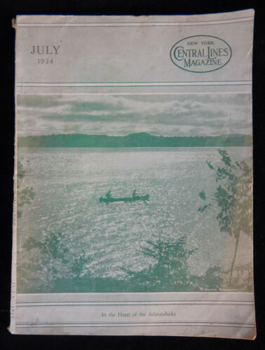 VINTAGE 1924 N. Y. CENTRAL LINES RAILROAD MAGAZINE ADIRONDACKS