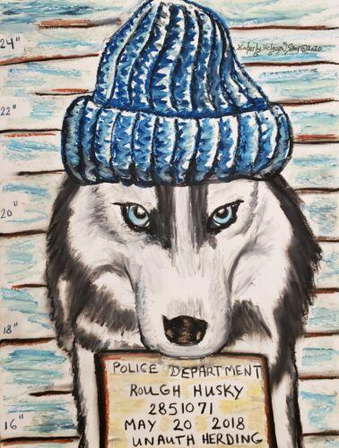 Siberian Husky Mug Shot Art Print 11 x 14 Collectible by Artist KSams Dog Humor