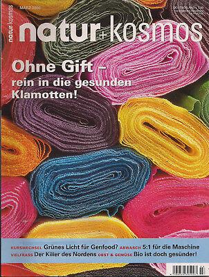 Natur + Kosmos Heft 3 2006 Ohne Gift - rein in die gesunden Klamotten