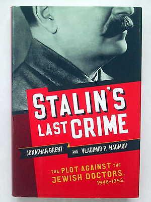 Stalin's Last Crime - Plot Against The Jewish Doctors