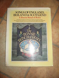 Songs-of-England-Ireland-Scotland-A-Bonnie-Bunch-of-Roses-RARE-BOOK