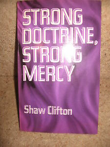 Strong-Doctrine-Strong-Mercy-Shaw-Clifton-Homosexuality-Divorce-Marriage