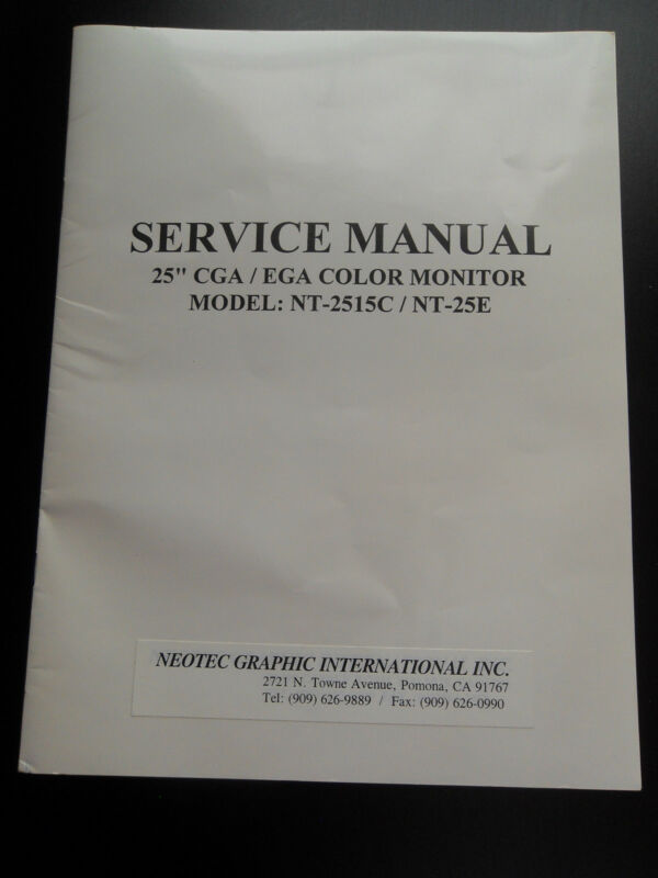 "Service Manual for 25"" CGA/EGA Color Monitor NT-2515C/NT25E"
