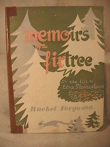 MEMOIRS OF A FIR-TREE The LIFE of Elsa Tannenbaum childrens Christmas old book