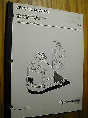 BT Prime Mover SERVICE SHOP REPAIR MANUAL TMX ELECTRIC TOW TRACTOR 303047-000