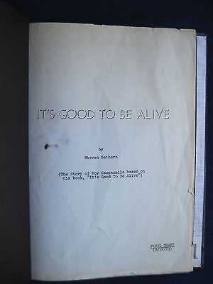 Its Good To Be Alive   Ray Campanella Story   Original Tv Movie Bio Pic Script