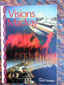 DANAHER-Geoff-VISIONS-OF-MACKAY-CQUP-1998