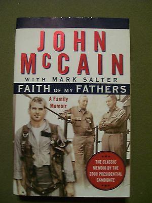 John Mccain Faith Of My Fathers With Mark Salter A Family Memoir Paperback