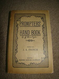 PROMPTERS-HAND-BOOK-J-A-FRENCH-1893-FREE-SHIPPING