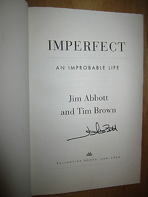 Signed Imperfect :an Improbable Life By Jim Abbott Hc 1/1 + Photo Angels Yankees