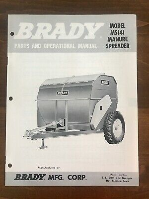 Brady Model Ms141 Manure Spreader Parts And Operarional Manual