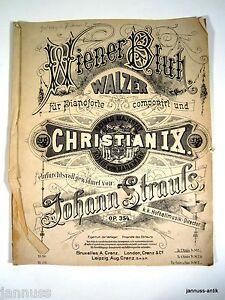 alte Notenhefte Wiener Blut Johann Strauß Majestät Christian IX Op 354 A.Cranz