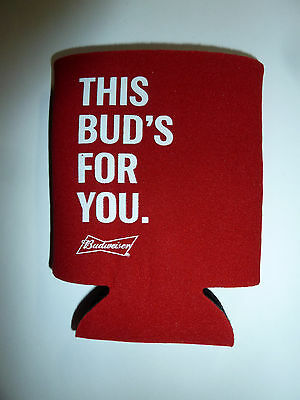 Budweiser beer bottle cooler red This Bud's For You slogan &