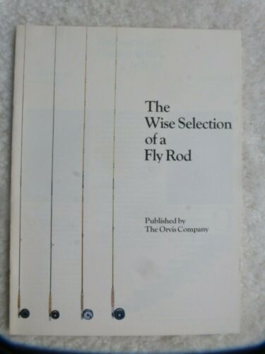 The Wise Selection of a Fly Rod