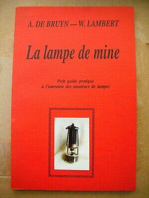 la lampe de mine  De Bruyn Lambert mine 22