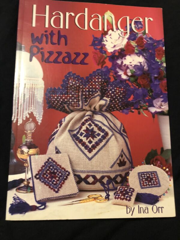 Hardanger With Pizzazz Beautiful Pattern Instruction Book Ina Orr