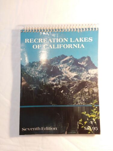 A Book Of The Recreation Lakes Of California 7th Edition - $19.99
