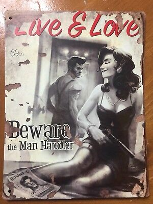 Tin Sign Vintage Fallout Live And Love Beware The Man Handler