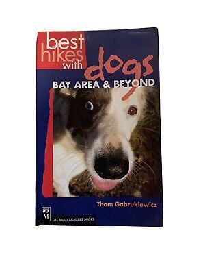 Best Hikes With Dogs Bay Area & Beyond Thom