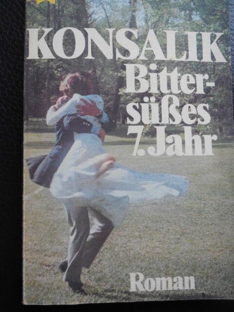 "Konsalik ""Bittersüßes 7. Jahr  ""  Roman"