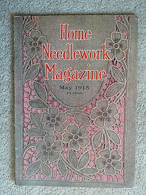 HOME NEEDLEWORK MAGAZINE - MAY 1915  - CROCHET EMBROIDERY - EXCELLENT CONDITION