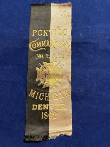 RARE - 1892 - Pontiac, Michigan - COMMANDERY - # 2 - KNIGHTS TEMPLAR - DENVER