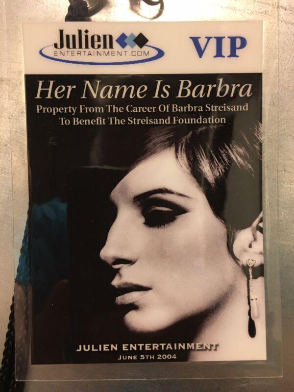 "Barabara Streisand: Julien Auction ""Her Name Is Barbara"" VIP PASS 2004"