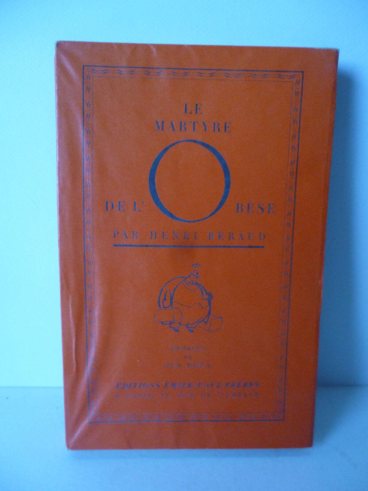 Le Martyre de l'obèse, par Henri Béraud. Dessins de Gus Bofa