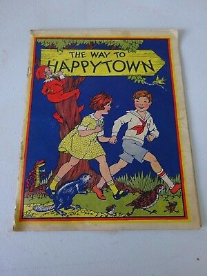 1929 Colgate Palmolive Peet Co Story Book The Way To Happytown