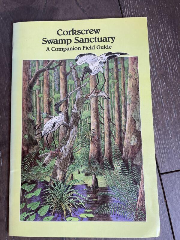 CORKSCREW SWAMP SANCTUARY: NAPLES FLORIDA  A COMPANION FIELD GUIDE vintage book