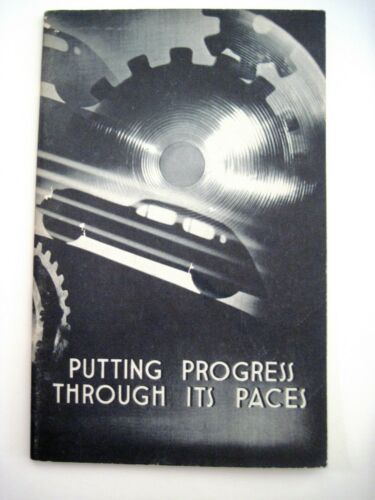 """1939 Booklet Titled """"Putting Progress Through It"""