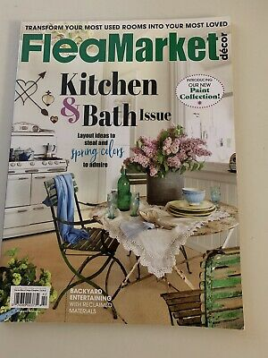 Flea Market Decor April/May 2019 Kitchen & Bath Issue