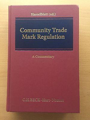 Hasselblatt COMMUNITY TRADE MARK REGULATION KOMMENTAR Gewerblicher Rechtsschutz