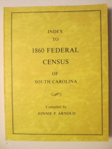 Genealogy - Index to 1860 Federal Census of South Carolina