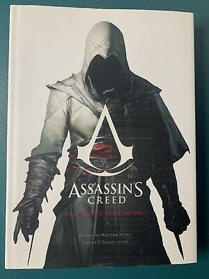 Assassin's Creed: the Complete Visual History by Matthew Miller (2015) Hardcover
