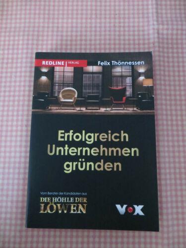 Erfolgreich Unternehmen gründen von Felix Thönnessen Buch Höhle der Löwen