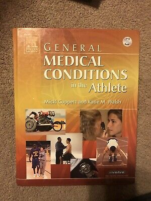 General Medical Conditions in The Athlete by Micki Cuppett and Lat General Medical Conditions