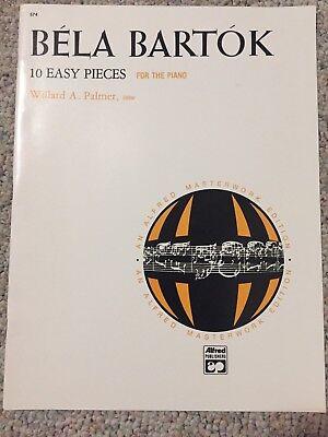 10 Easy Pieces For Piano (Bela Bartok 10 Easy Pieces For the Piano Willard Palmer Editor Alfred 1972 )