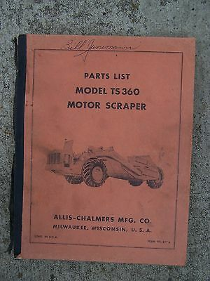 Allis Chalmers Model Ts360 Motor Scraper Illustrated Parts List More In Store V