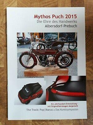 "Steyr-Puch      ""Mythos Puch""         Brochure /  Prospekt  2015 !!!"