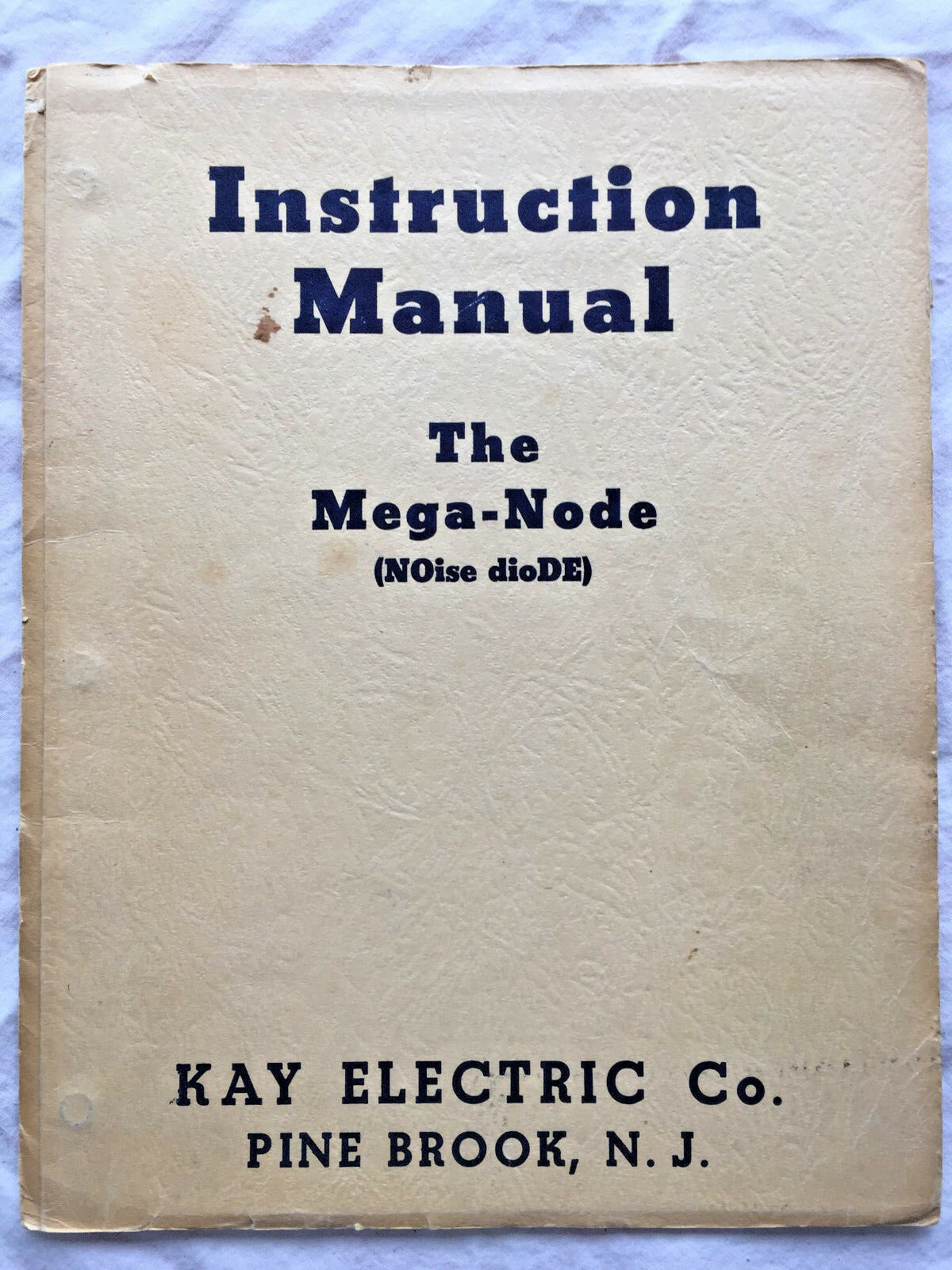 Instruction Manual The Mega Node 1949 Kay Electric Co. / Ham Radio - $9.99