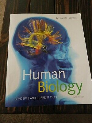 Human Biology: Concepts and Current Issues (8th Edition), Johnson, Michael D.,