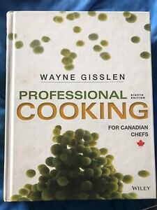 Gisslen Professional Cooking Eighth Edition Hardcover