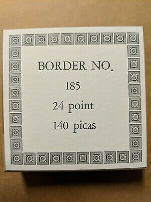 New Letterpress Metal Border 2019 Casting - No 185 24 Point 140 Picas